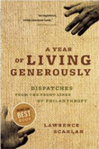 Year of Living Generously, A: Dispatches from the Frontlines of Philanthropy